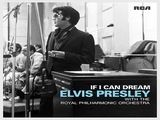 If I Can Dream Elvis with the Royal Philharmonic Ochestra